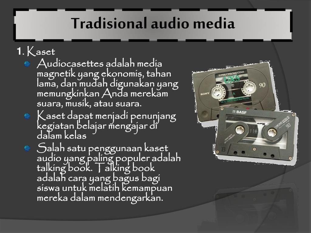 Tradisional audio media