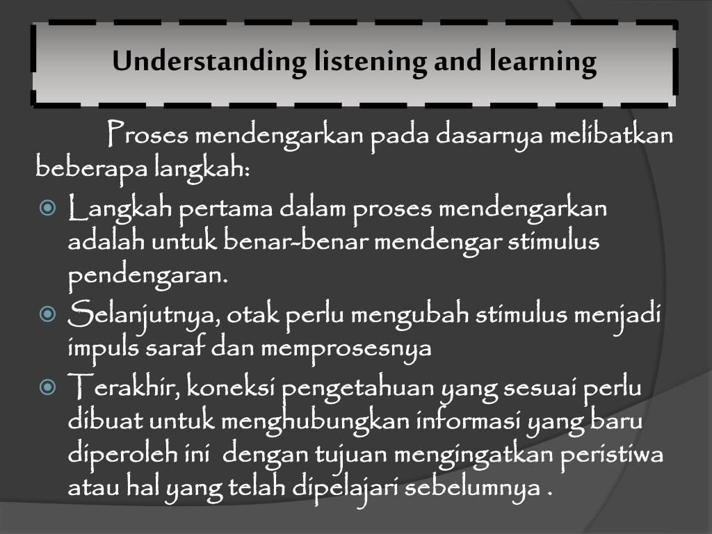 Understanding listening and learning