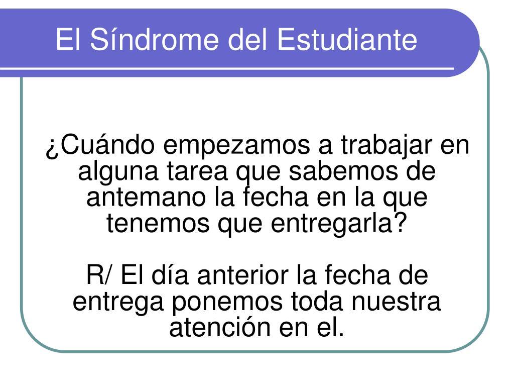 El Síndrome del Estudiante