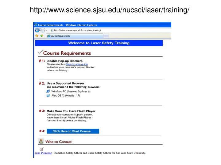 http://www.science.sjsu.edu/nucsci/laser/training/
