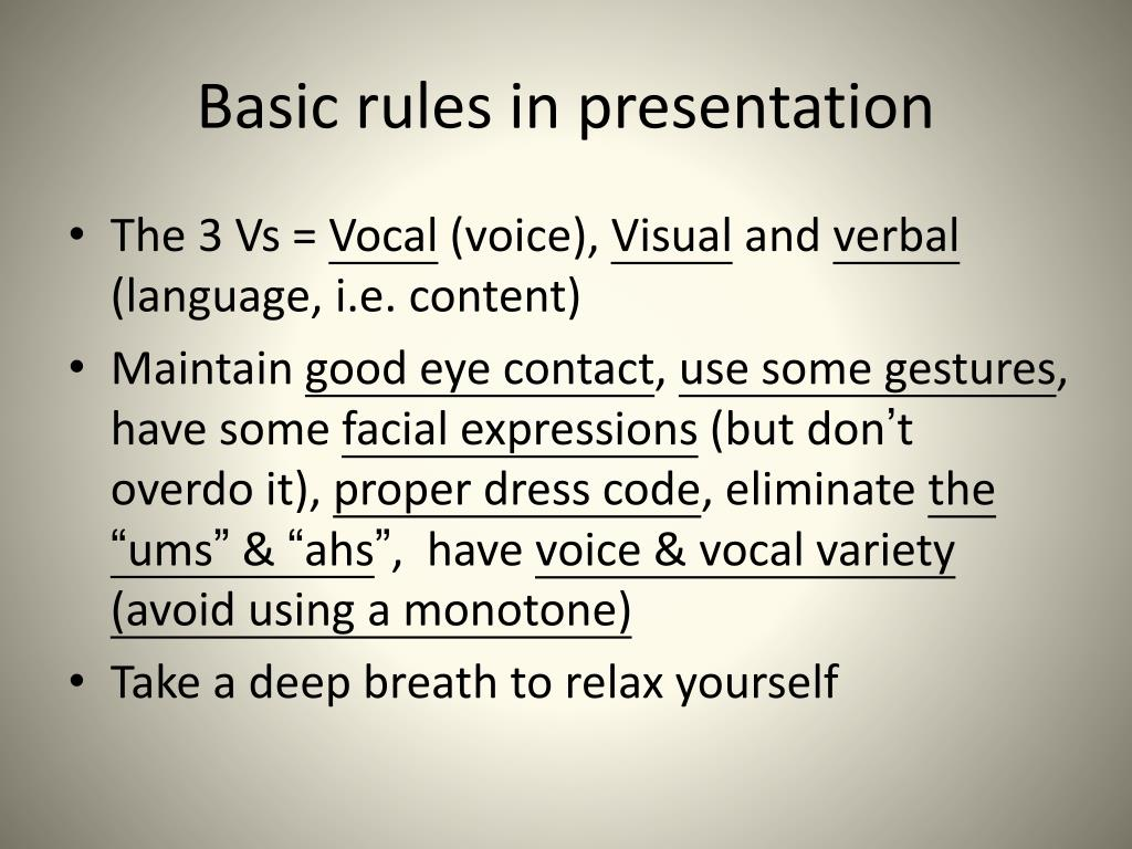 Basic rules in presentation