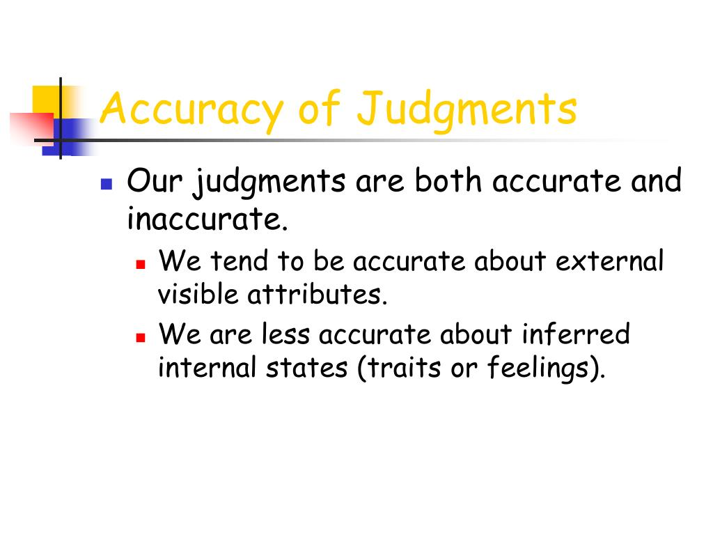 Accuracy of Judgments