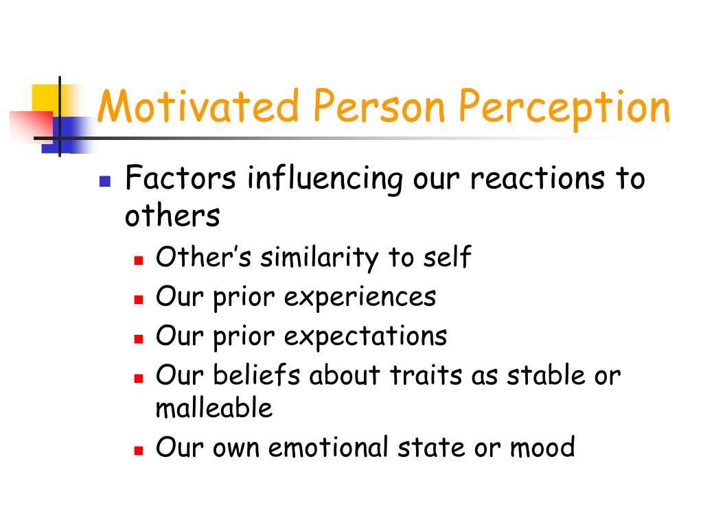 Motivated Person Perception