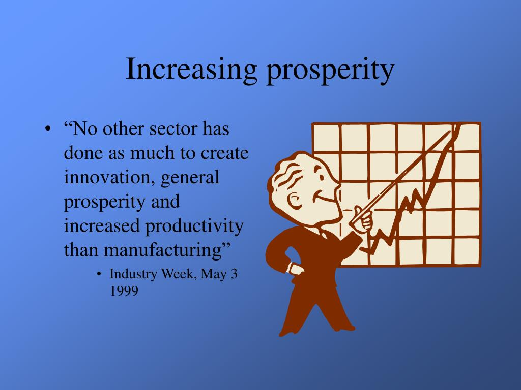 Increasing prosperity