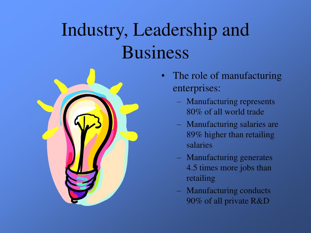 Industry, Leadership and Business