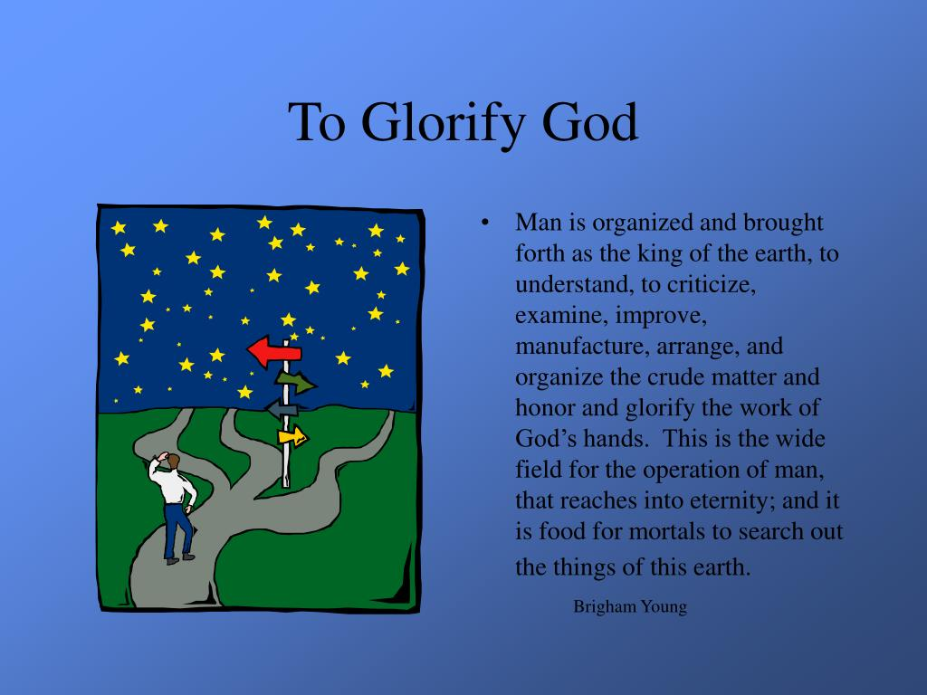 To Glorify God