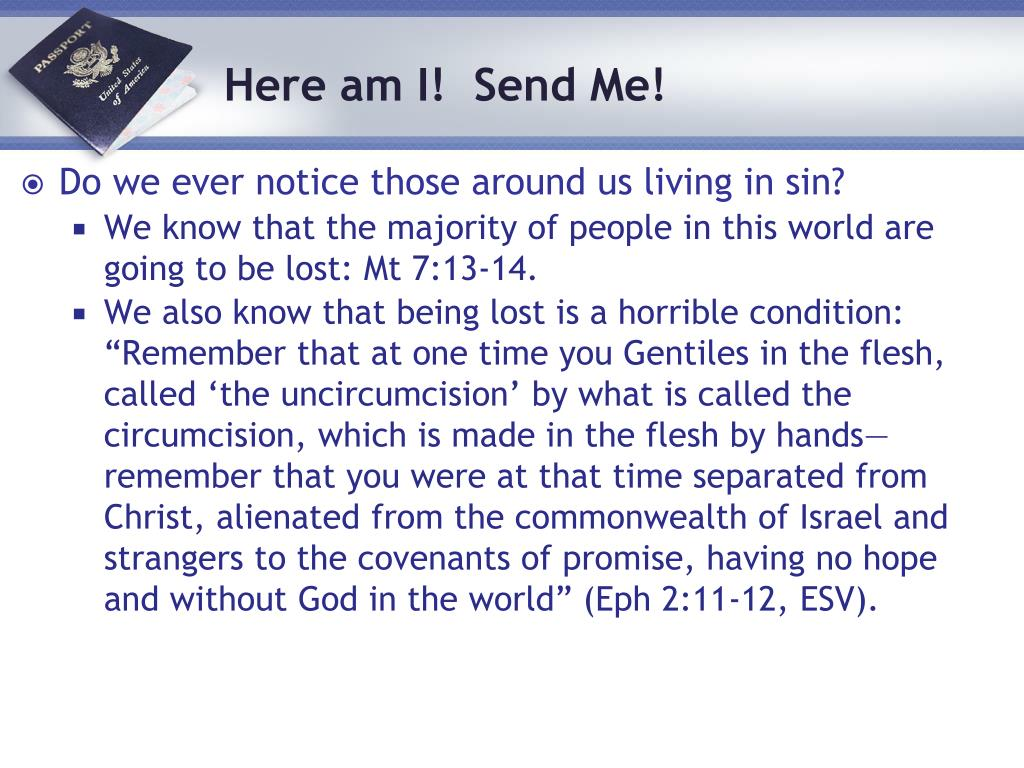 Do we ever notice those around us living in sin?