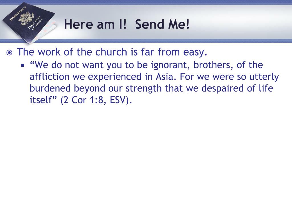 The work of the church is far from easy.