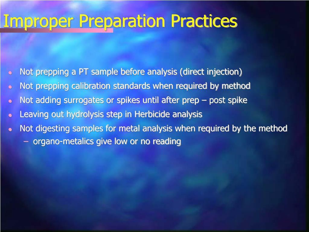 Improper Preparation Practices