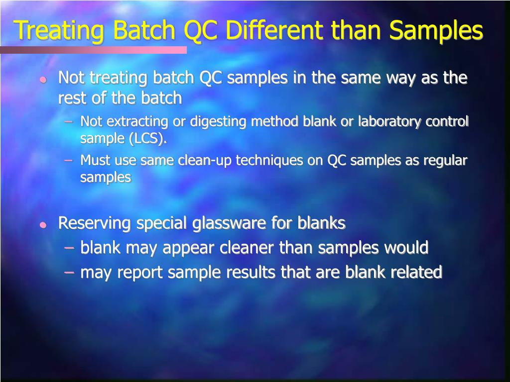 Treating Batch QC Different than Samples