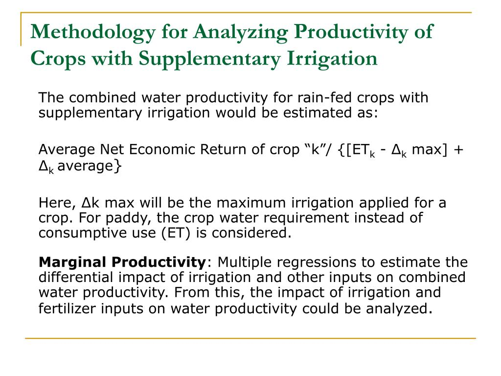 Methodology for Analyzing Productivity of Crops with Supplementary Irrigation