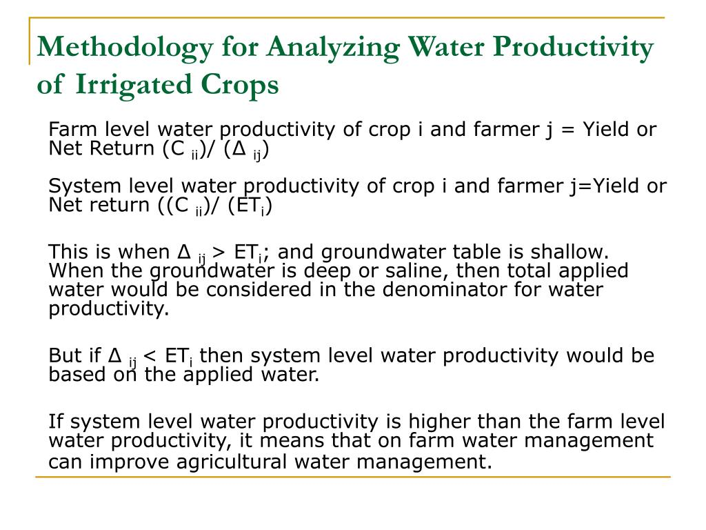 Methodology for Analyzing Water Productivity of Irrigated Crops