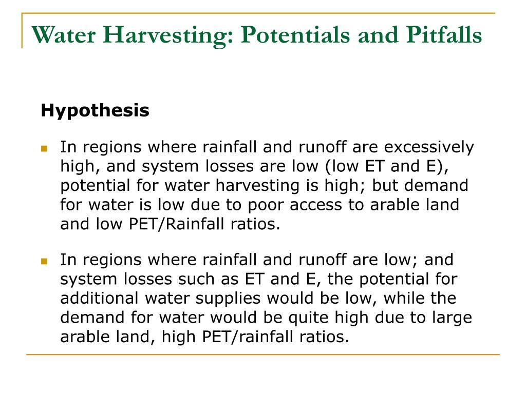 Water Harvesting: Potentials and Pitfalls