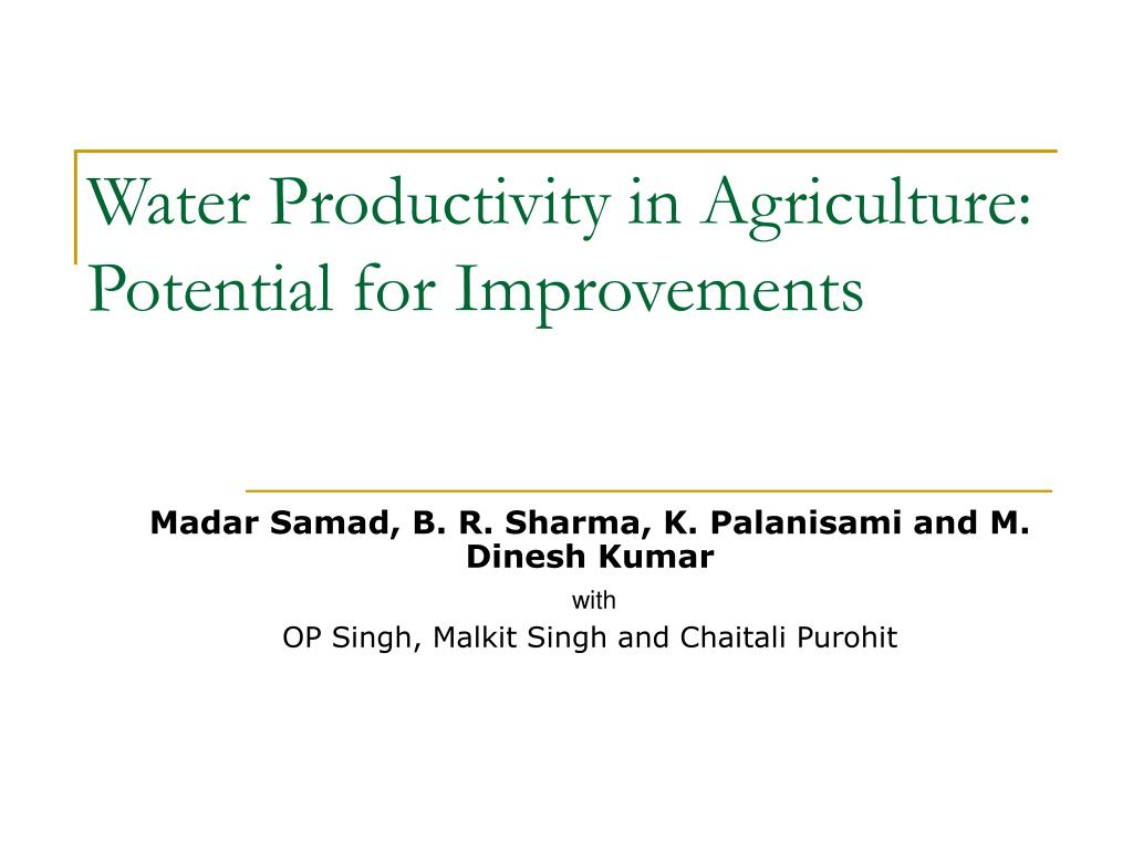 water productivity in agriculture potential for improvements