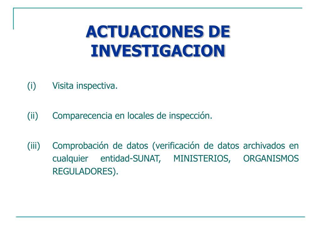 ACTUACIONES DE INVESTIGACION