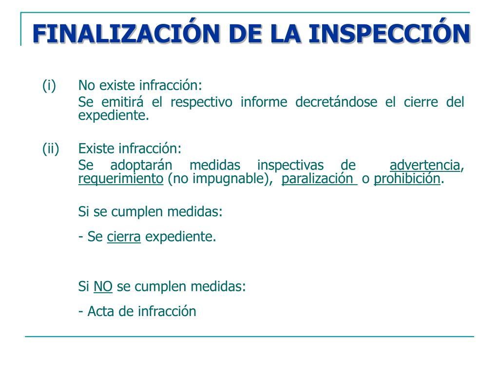 FINALIZACIÓN DE LA INSPECCIÓN