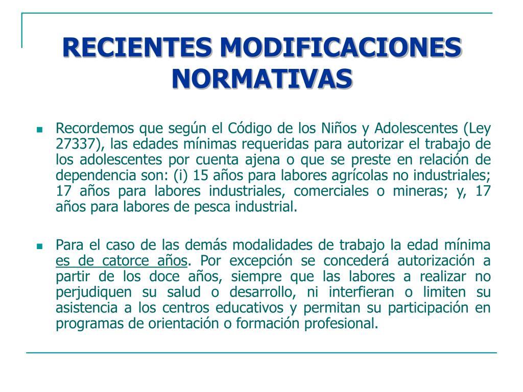 RECIENTES MODIFICACIONES NORMATIVAS