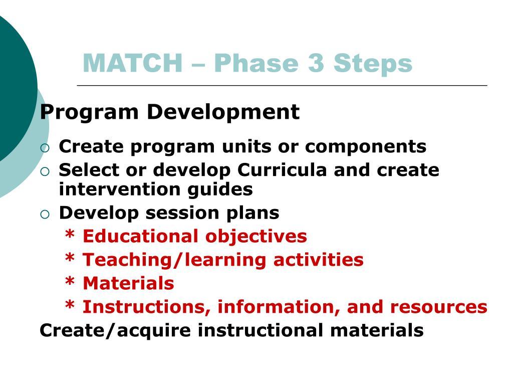 MATCH – Phase 3 Steps