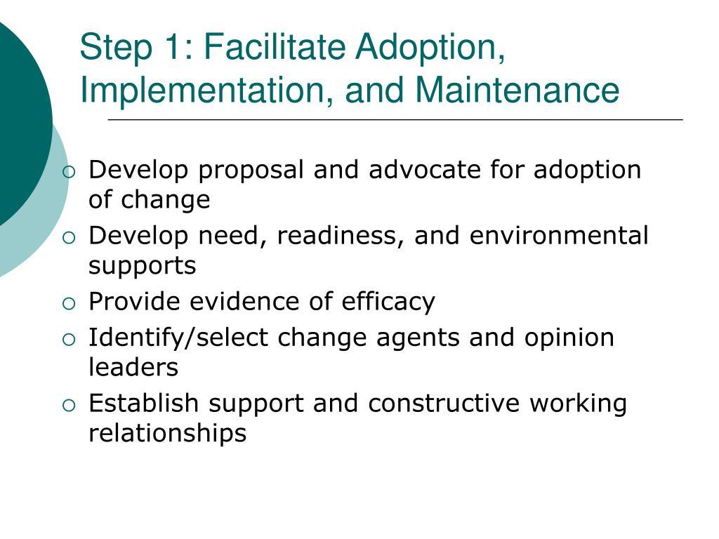 Step 1: Facilitate Adoption,
