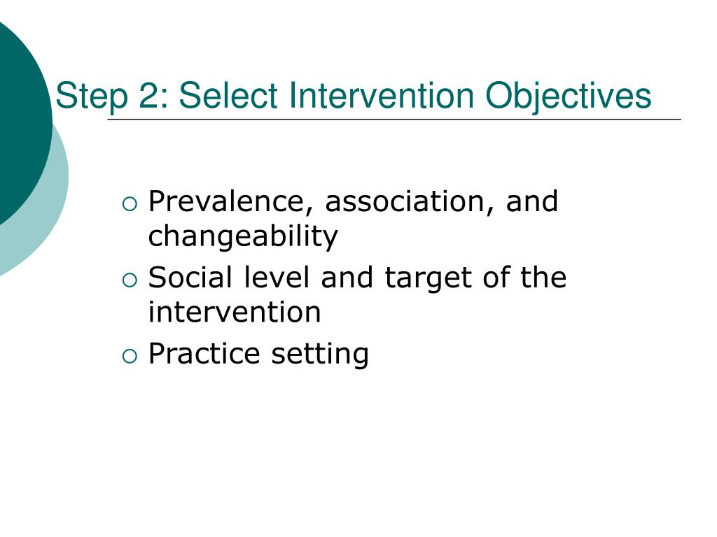 Step 2: Select Intervention Objectives