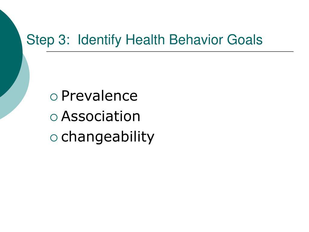 Step 3:  Identify Health Behavior Goals