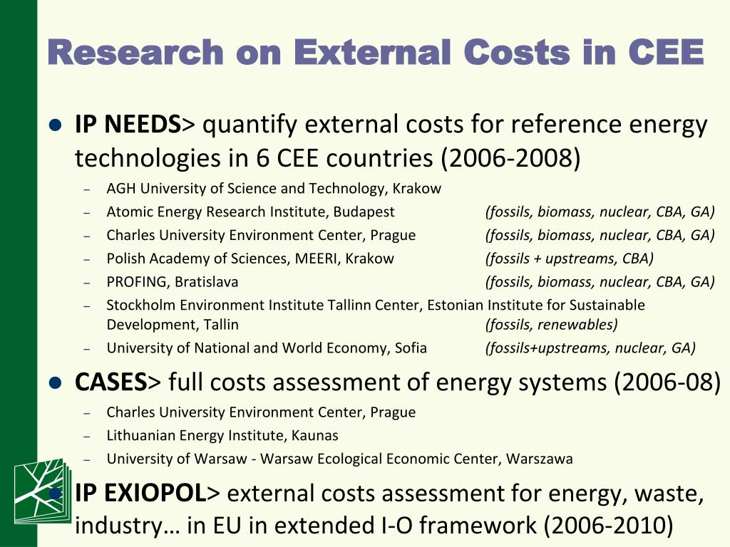 Research on External Costs in CEE