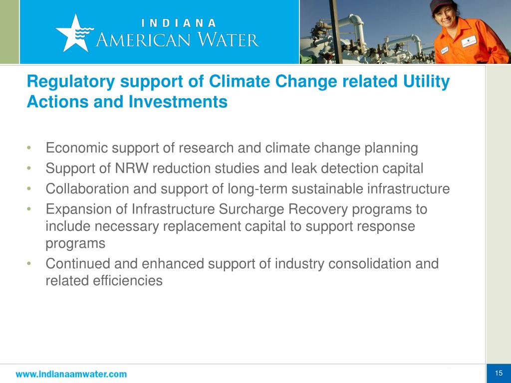 Regulatory support of Climate Change related Utility Actions and Investments