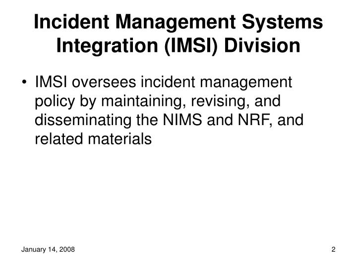 Incident management systems integration imsi division