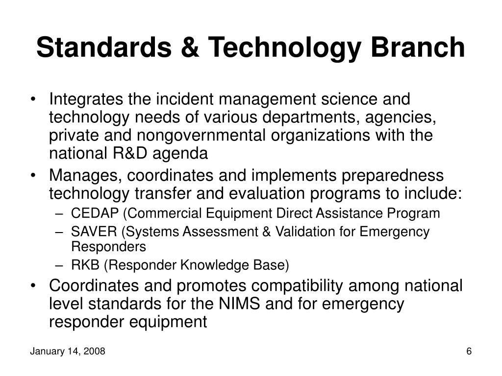 Standards & Technology Branch