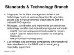 standards technology branch