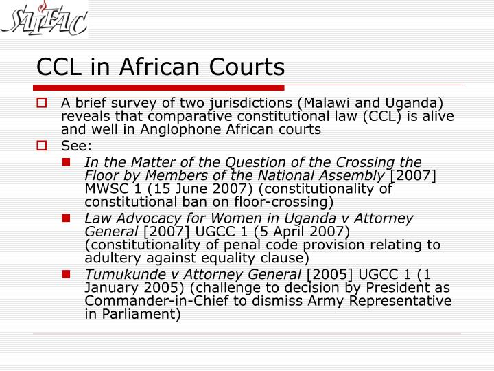 Ccl in african courts l.jpg