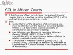 ccl in african courts