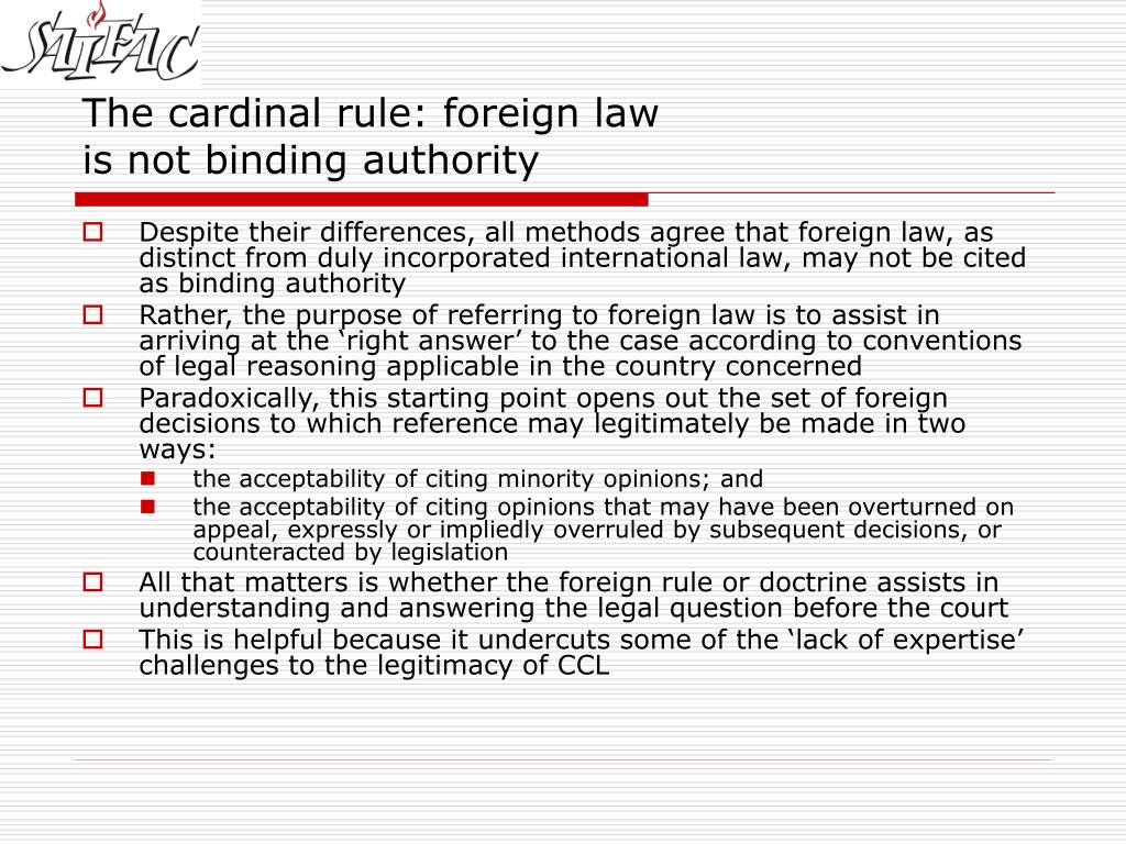 The cardinal rule: foreign law