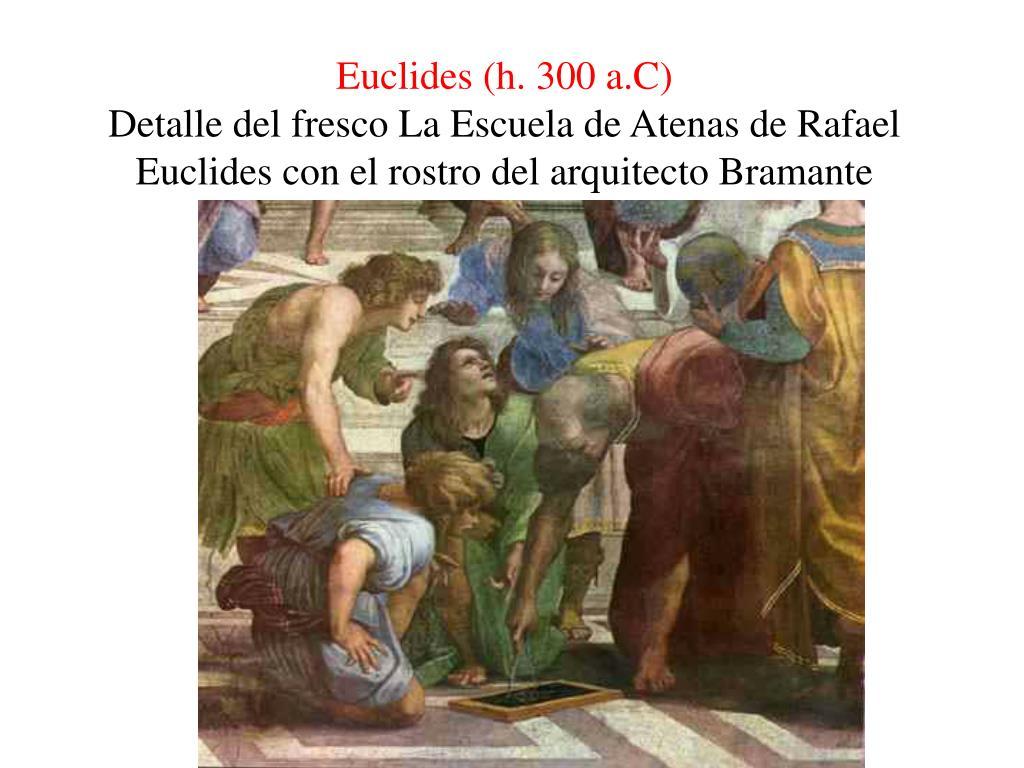 Euclides (h. 300 a.C)