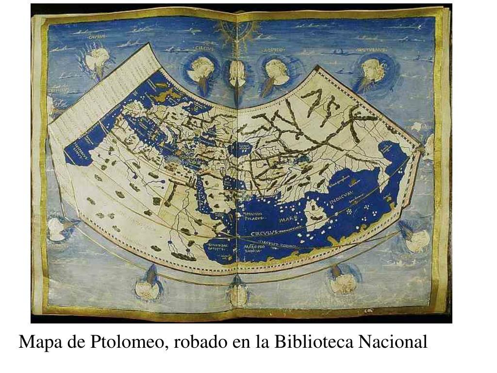 Mapa de Ptolomeo, robado en la Biblioteca Nacional