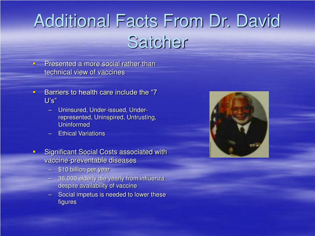 Additional Facts From Dr. David Satcher