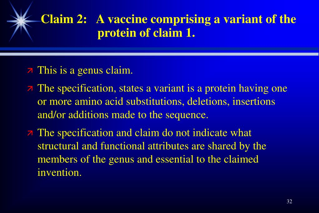 Claim 2:   A vaccine comprising a variant of the