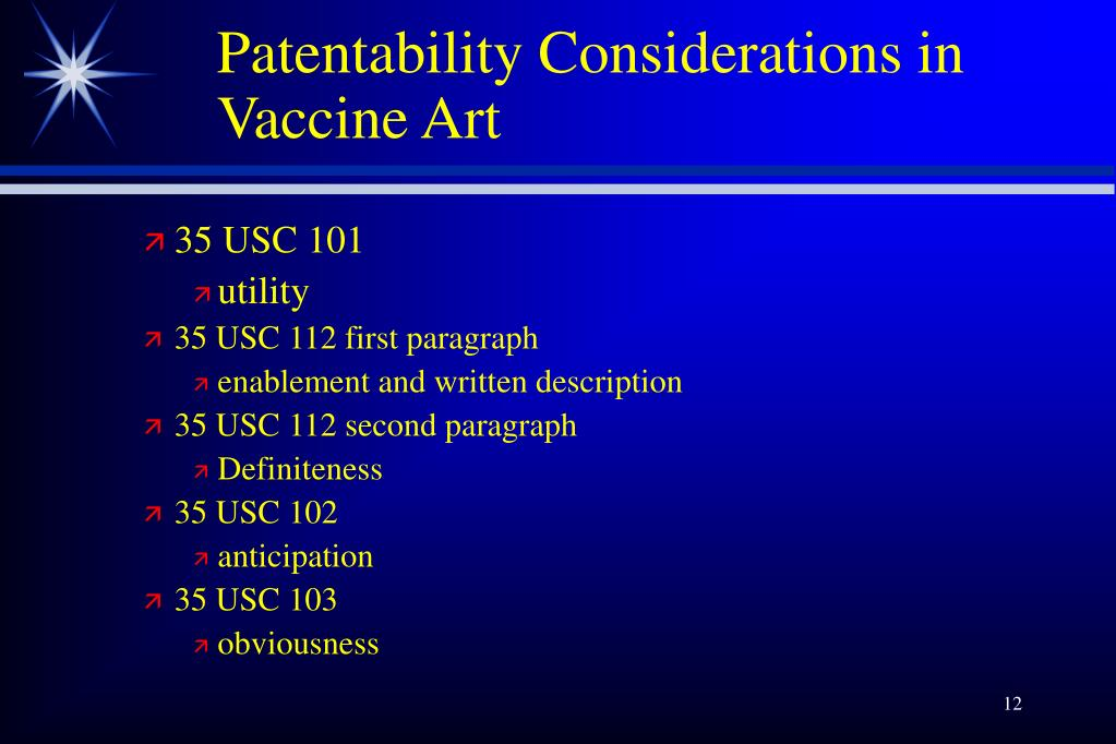 Patentability Considerations in Vaccine Art