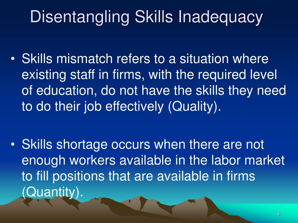 Disentangling Skills Inadequacy