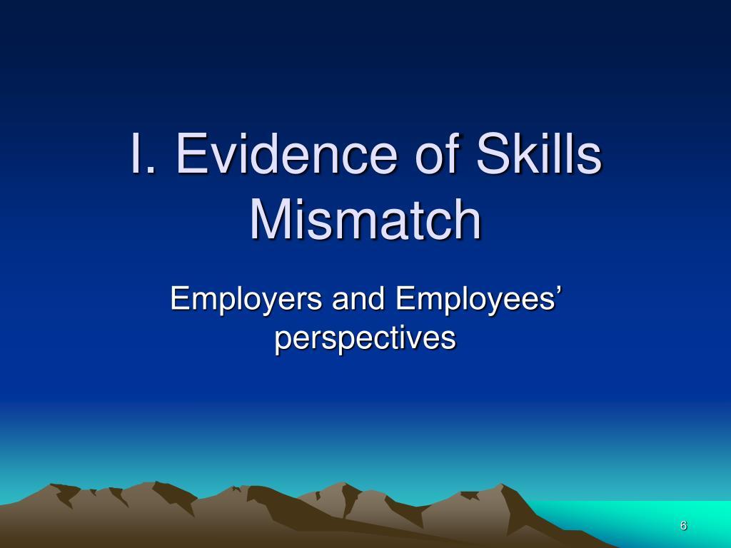I. Evidence of Skills Mismatch