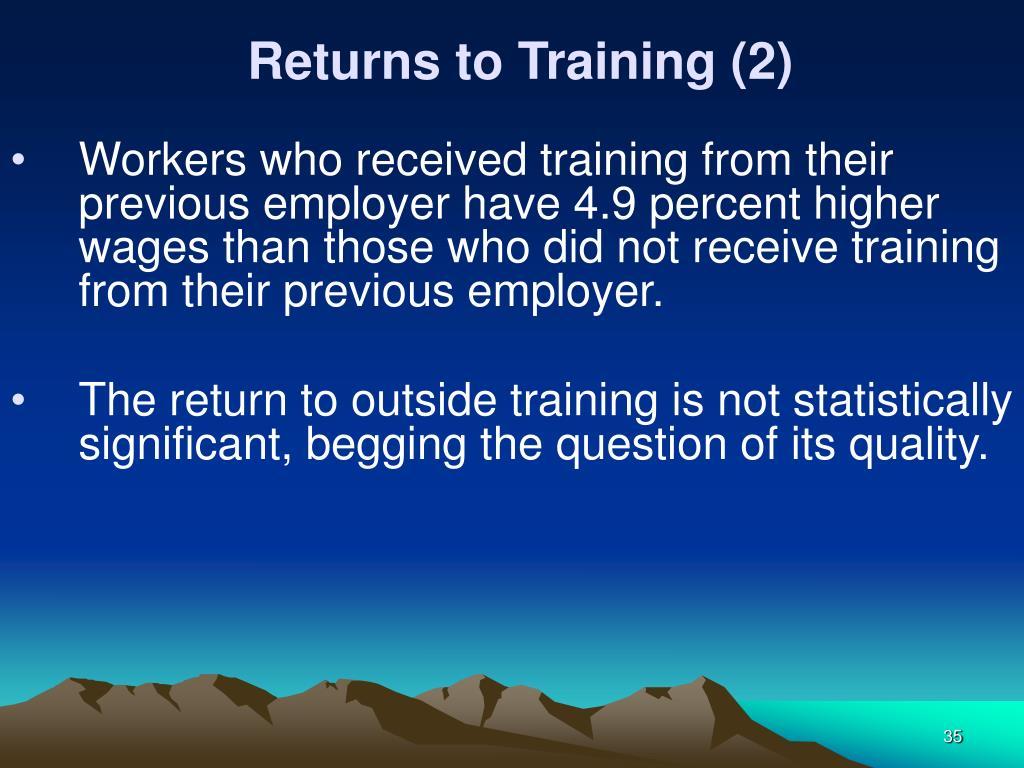 Returns to Training (2)
