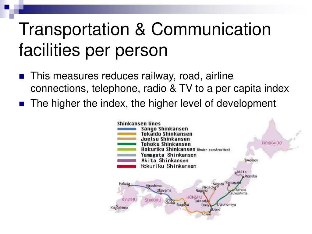 Transportation & Communication facilities per person