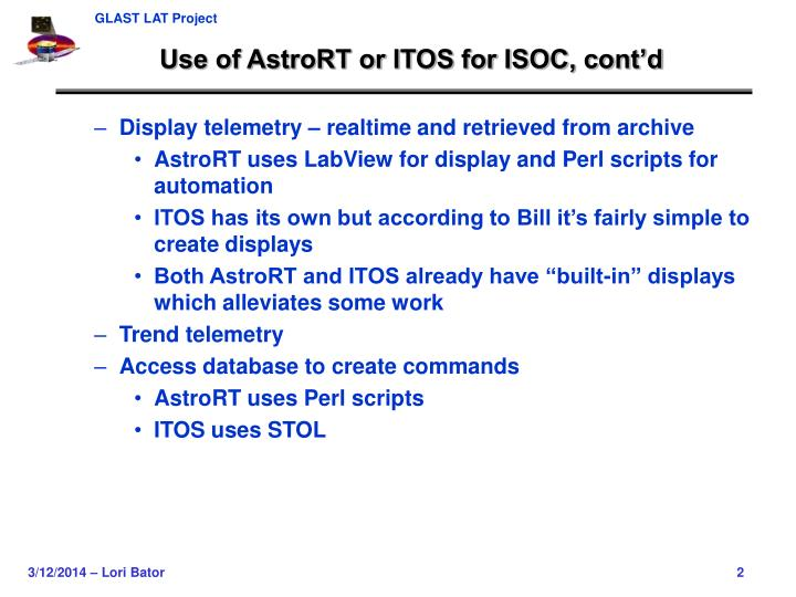 Use of astrort or itos for isoc cont d