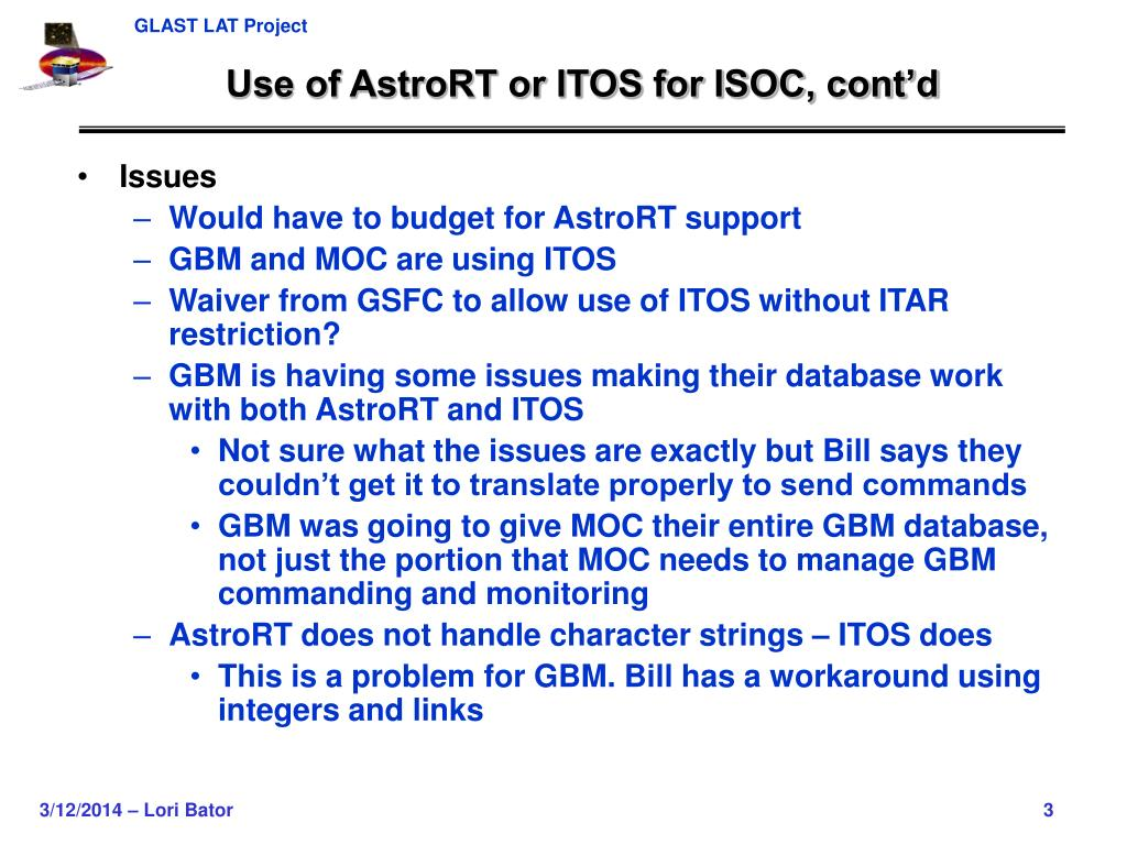 Use of AstroRT or ITOS for ISOC, cont'd