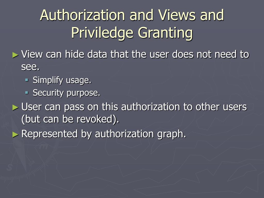 Authorization and Views and Priviledge Granting