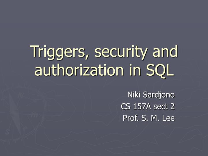 Triggers security and authorization in sql