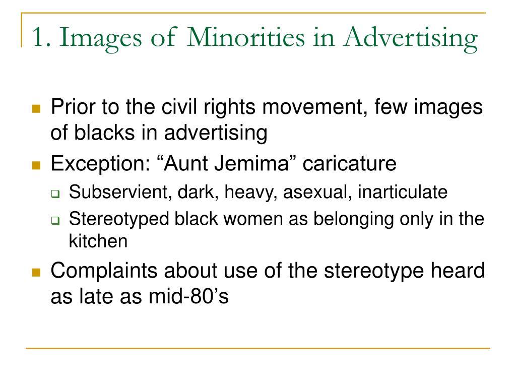 1. Images of Minorities in Advertising