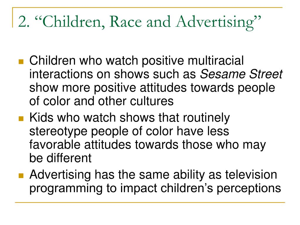 "2. ""Children, Race and Advertising"""