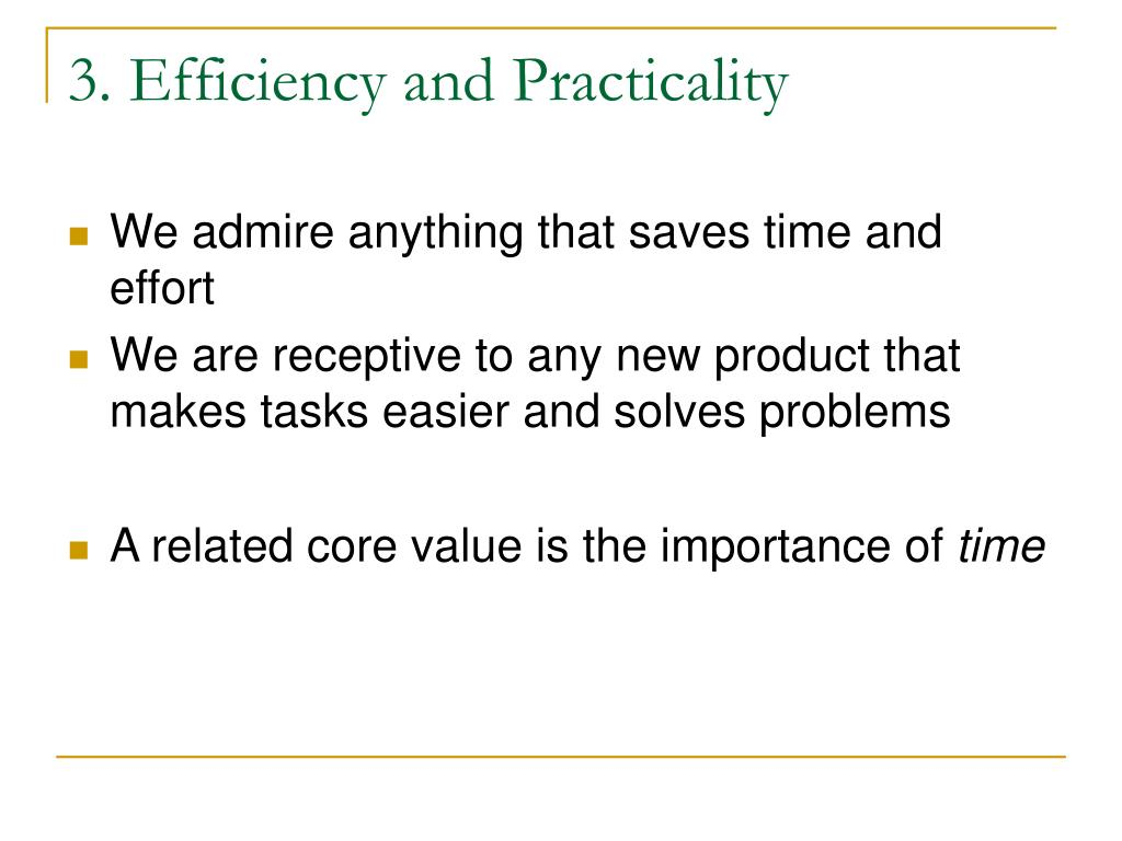 3. Efficiency and Practicality