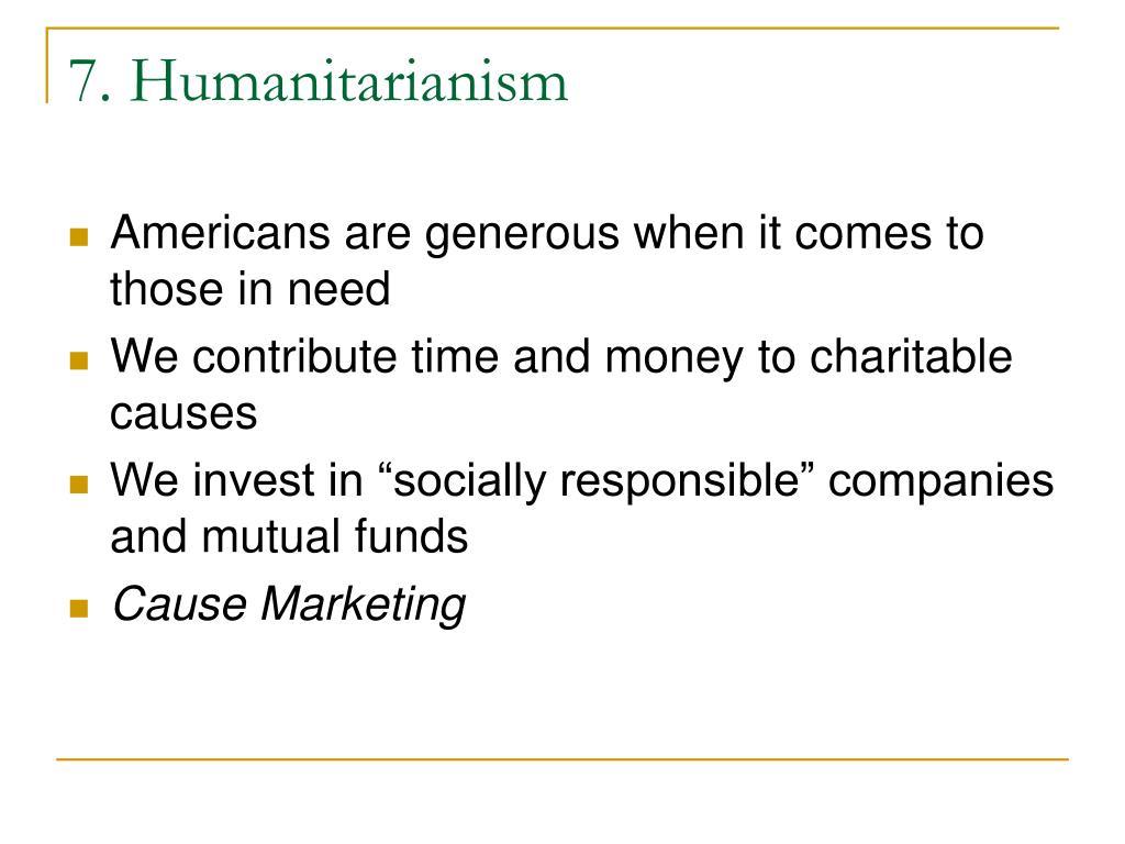 7. Humanitarianism
